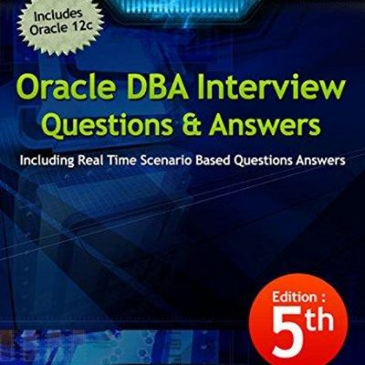 Oracle DBA Interview Questions (5th edition)